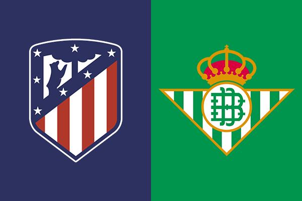 Soi kèo Atletico Madrid vs Real Betis, 02h00 ngày 25/10: VĐQG Tây Ban Nha